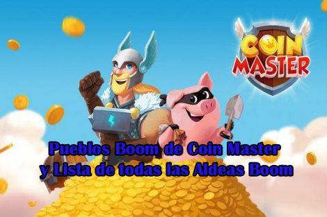 Pueblos Boom de Coin Master y Lista de todas las Aldeas Boom